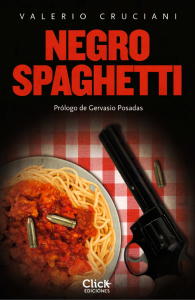 """Portada de la novela """"Negro spaghetti"""" ©Click Ediciones"""